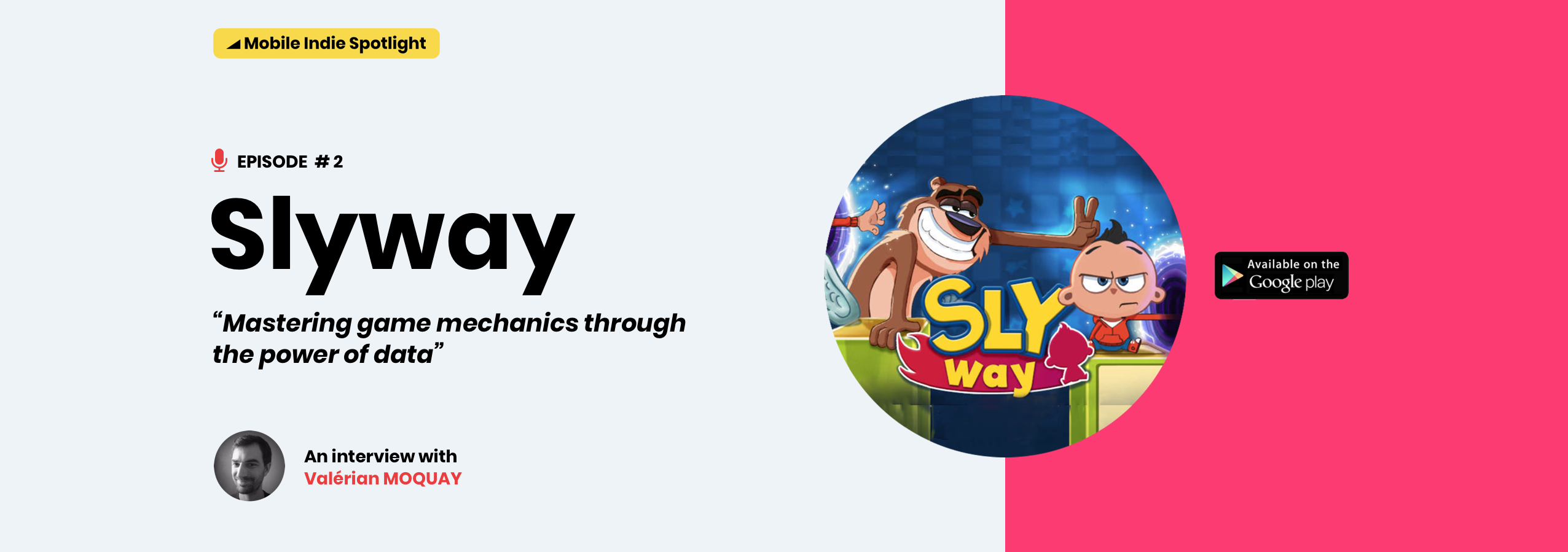 Mobile Indie Spotlight Episode #2 : Slyway