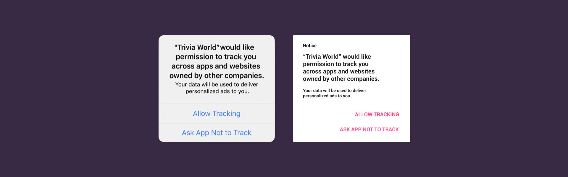 Nearly 70% of iOS and Android users will deny tracking permissions if they are requested in-app to opt-in
